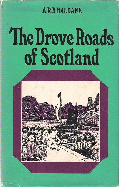 Image for The Drove Roads of Scotland.