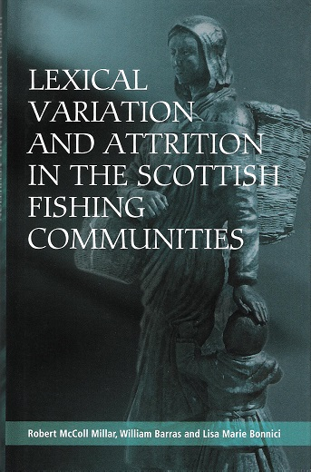 Image for Lexical Variation and Attrition in the Scottish Fishing Communities