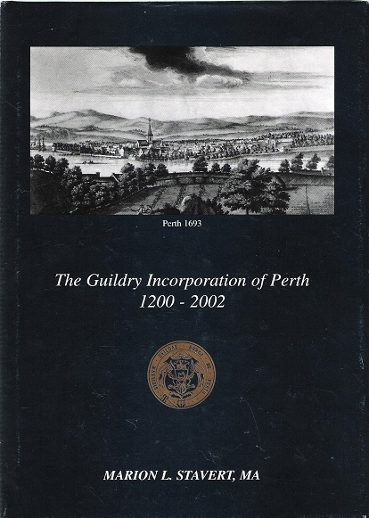Image for The Guildry Incorporation of Perth 1200-2002