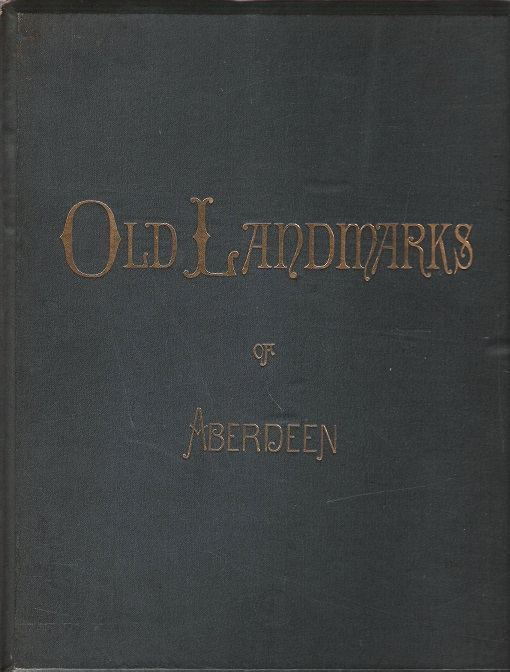 Image for Old Landmarks of Aberdeen.
