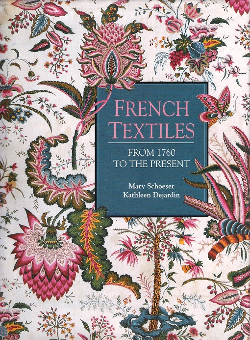 Image for French Textiles: 1760 to the Present