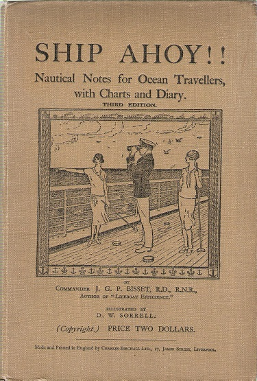 Image for Ship Ahoy!! Nautical Notes for Ocean Travellers, with Charts and Diary.
