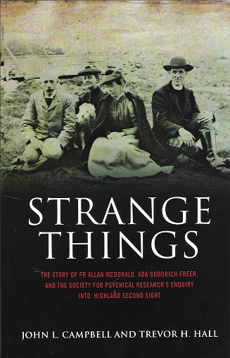 Image for Strange Things: Father Allan, Ada Goodrich Freer and the Second Sight