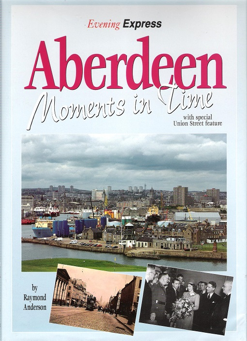 Image for Images of Aberdeen: Moments in Time