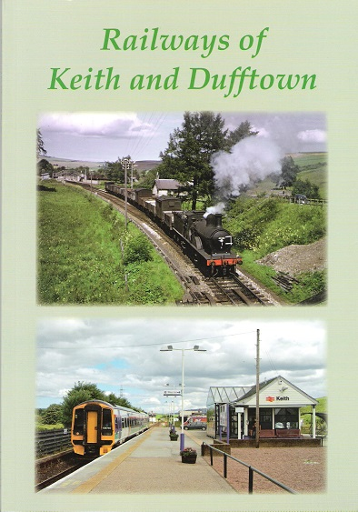 Image for Railways of Keith and Dufftown
