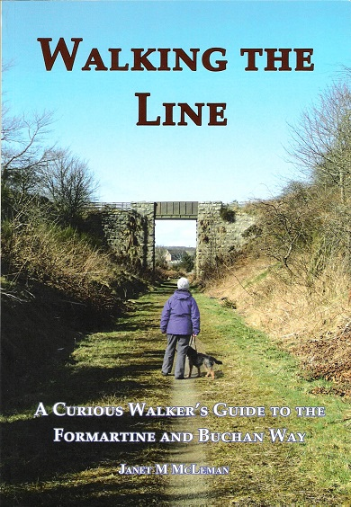 Image for Walking The Line: A Curious Walker's Guide to the Formartine and Buchan Way.