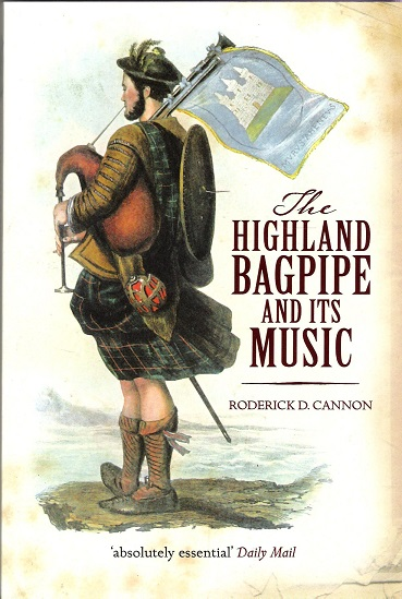 Image for The Highland Bagpipe and Its Music