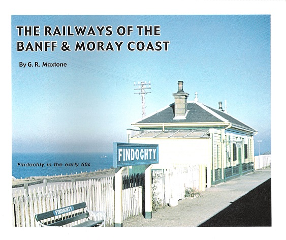 Image for Railways of the Banff and Moray Coast