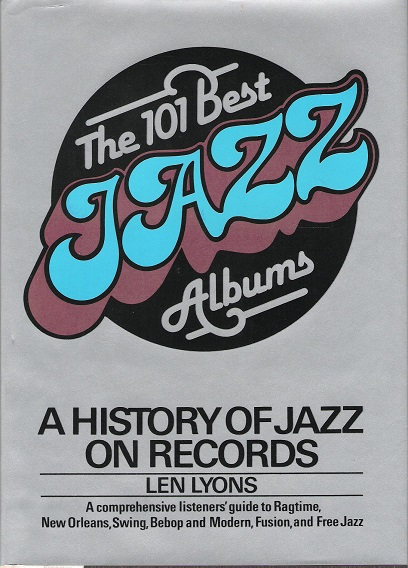 Image for The 101 best jazz albums: A history of jazz on Records.