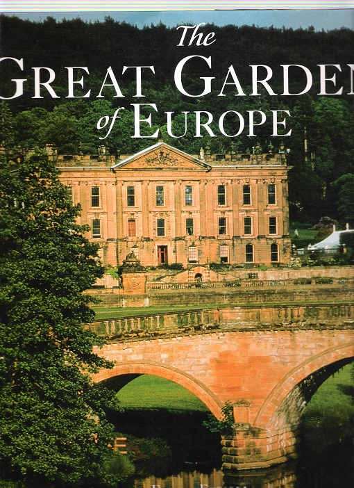 Image for The Great Gardens of Europe.