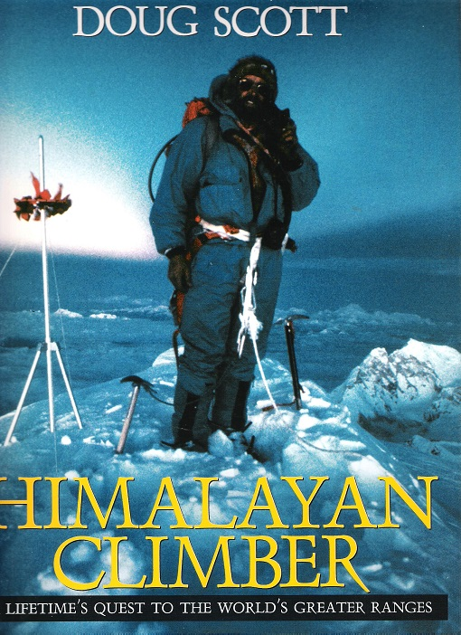 Image for Himalayan Climber: A Lifetime's Quest to the World's Greater Ranges.