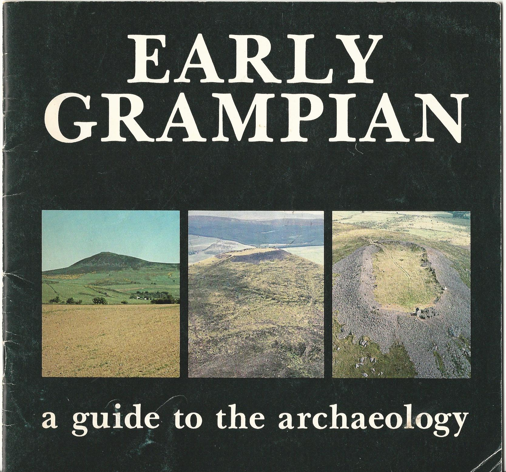 Image for Early Grampian: A Guide to the Achaeology.