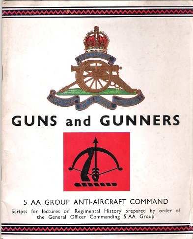 Image for Guns and Gunners: 5 AA Group Anti-Aircraft Command.