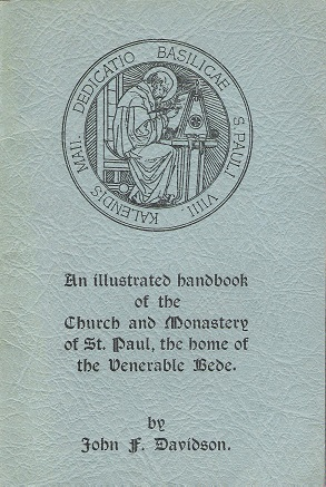 Image for An Illustrated Handbook of the Church and Monastery of St Paul, the Home of the Venerable Bede.