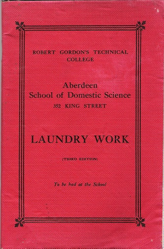 Image for Laundry Work: Aberdeen School of Domestic Science.