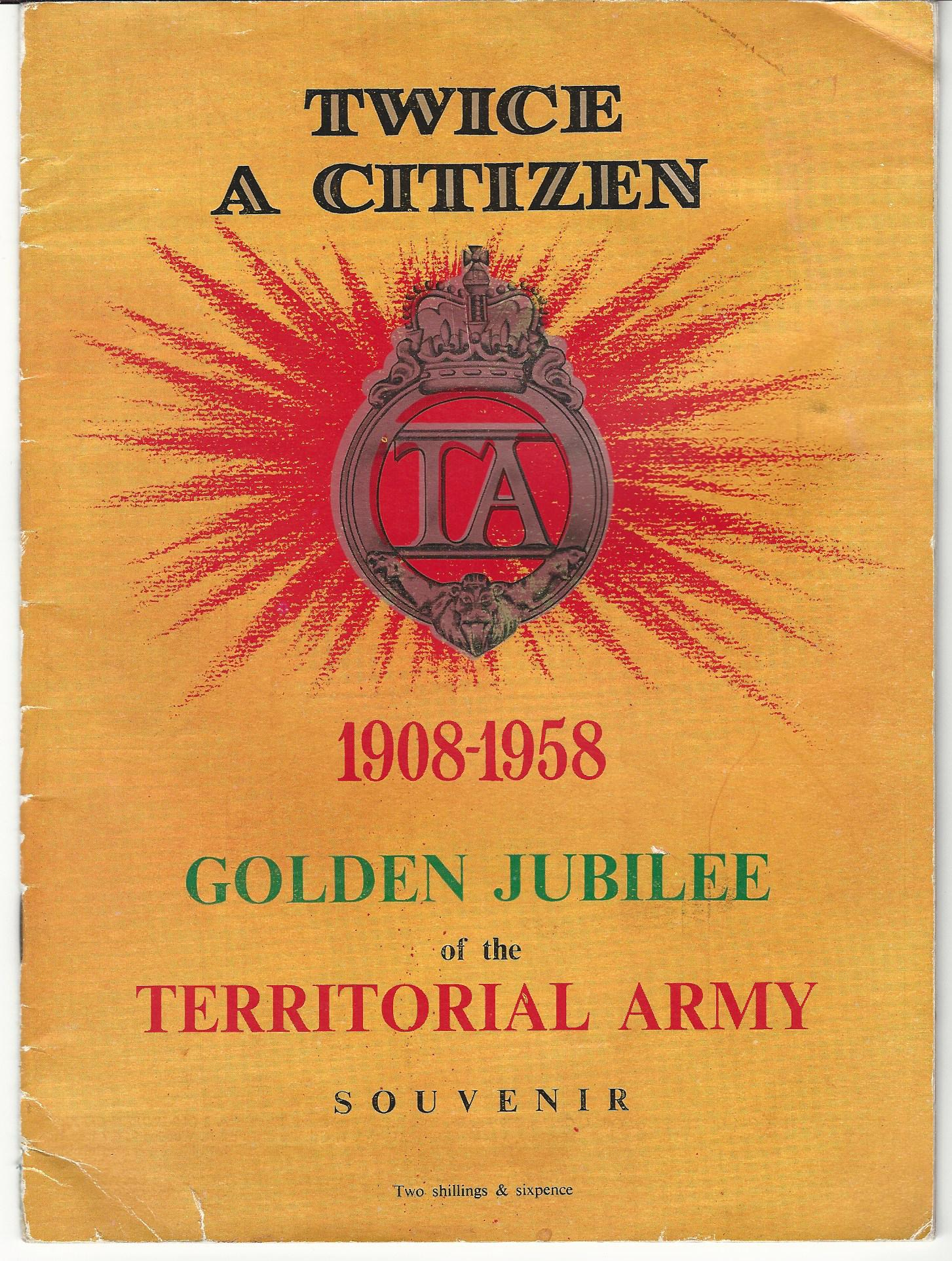 Image for Twice A Citizen 1908-1958, Golden Jubilee of the Territorial Army Souvenir.