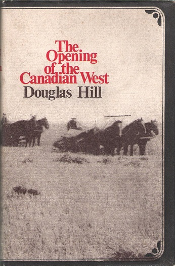 Image for The Opening of the Canadian West.