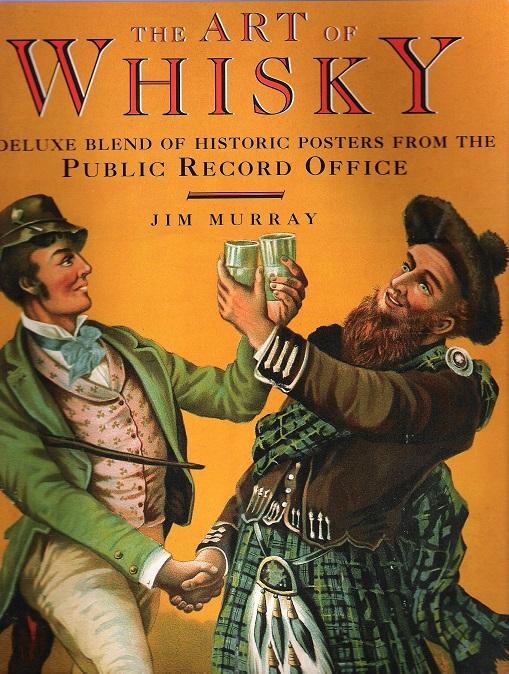 Image for The Art of Whisky: A Deluxe Blend of Historic Posters from the Public Record Office