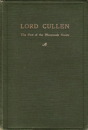 Image for Lord Cullen: The First of the Monymusk Grants.