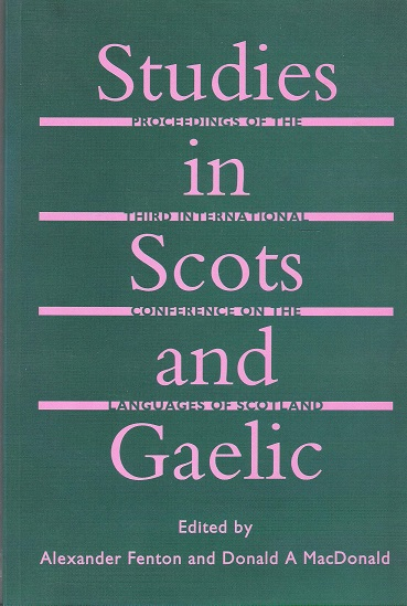 Image for Studies in Scots and Gaelic. Proceedings of the Third Internatio nal Conference on the Languages of Scotland