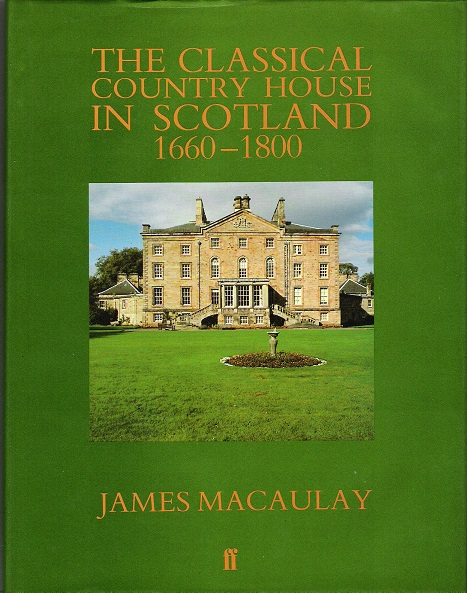Image for The Classical Country House in Scotland, 1660-1800