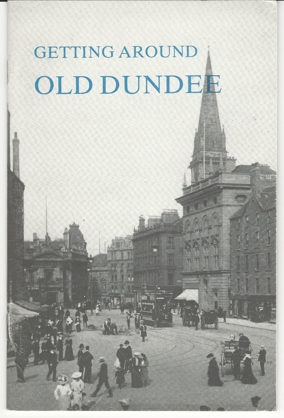 Image for Getting Around Old Dundee