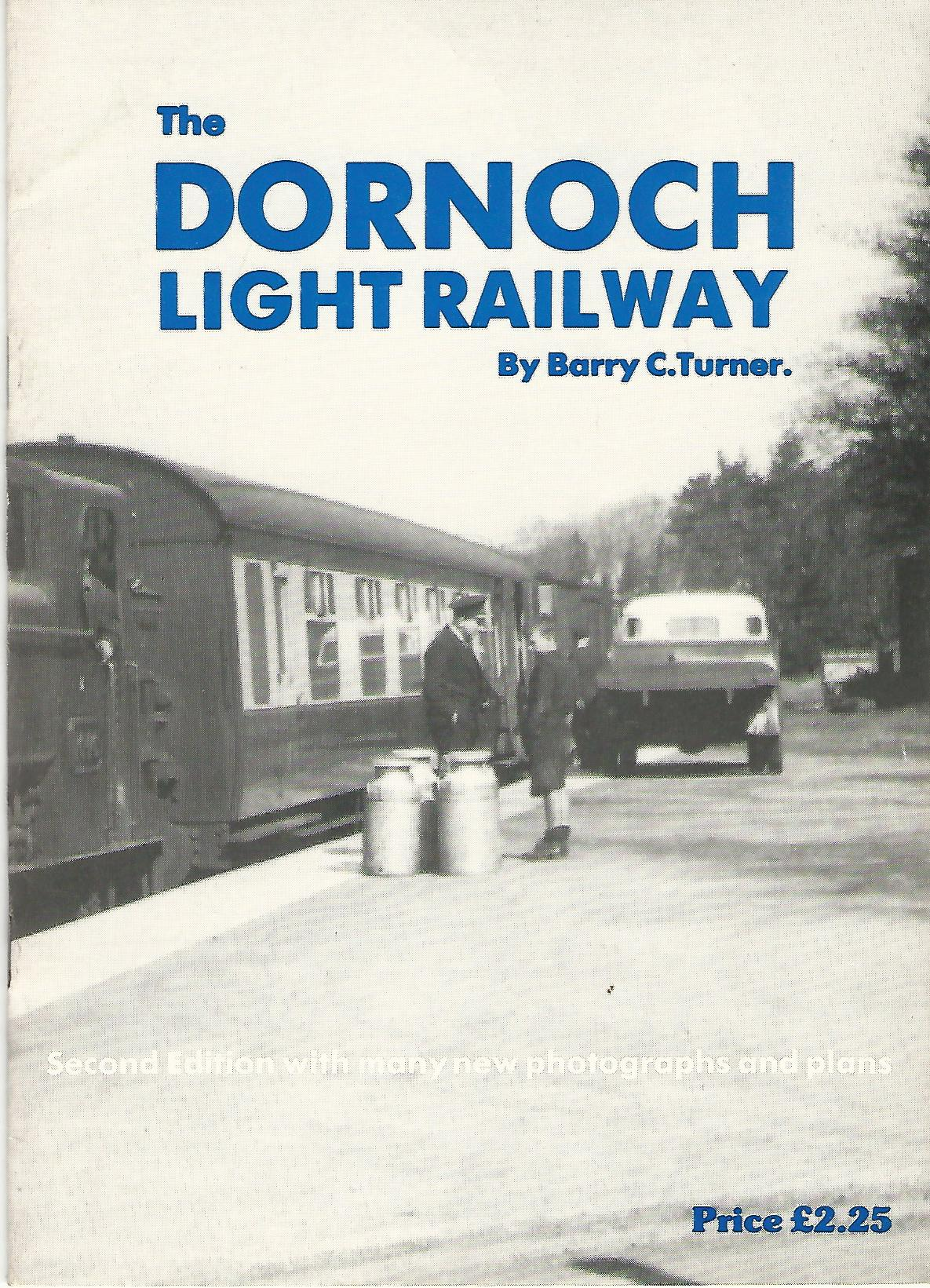 Image for Dornoch Light Railway: History of a Highland Railway Branch Line