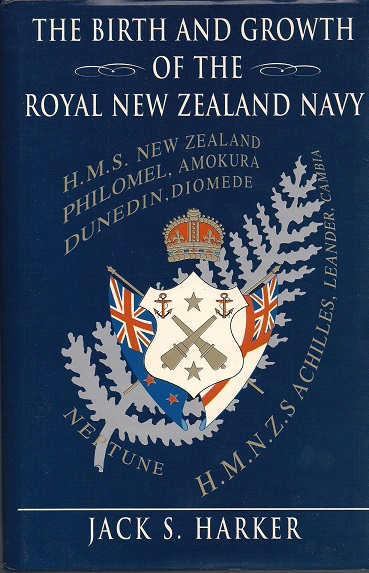 Image for The Birth and Growth of the Royal New Zealand Navy