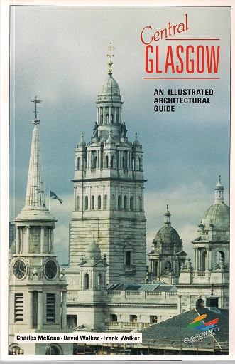 Image for Central Glasgow - an Illustrated Architectural Guide (RIAS illustrated architectural guides to Scotland)