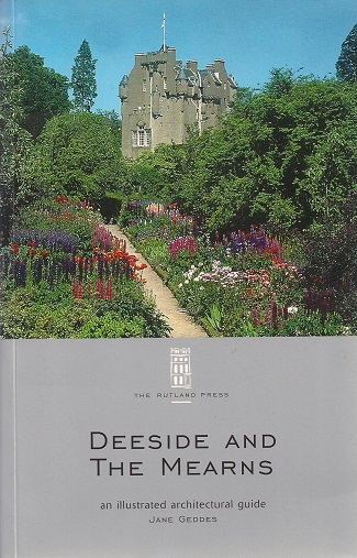 Image for Deeside and the Mearns: An Illustrated Architectural Guide (RIAS Series of Illustrated Architectural Guides to Scotland)