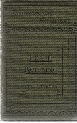 Image for The Art and Craft of Coach-Building. (Technological Handbooks)