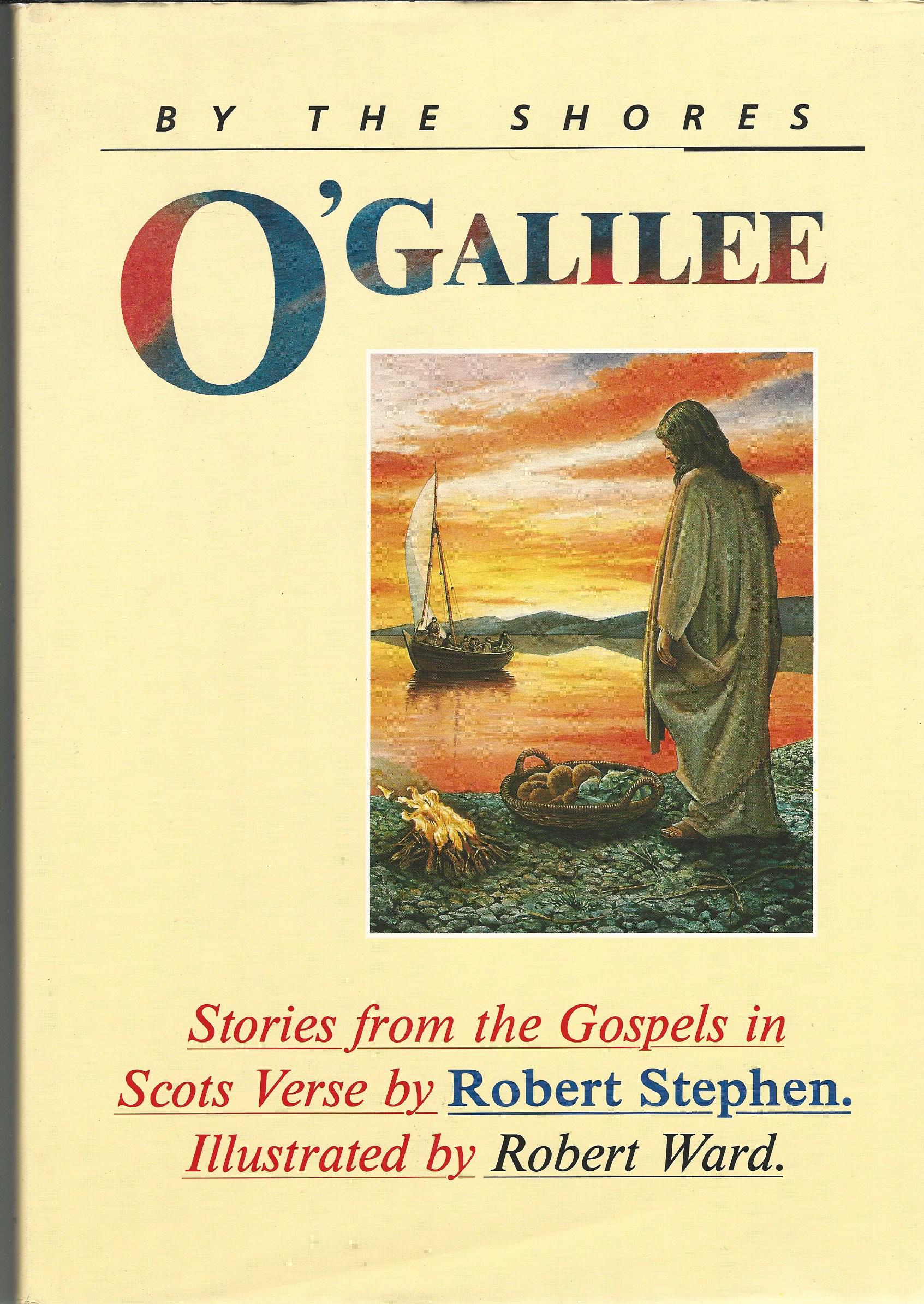 Image for By the Shores o' Galilee: Stories from the Gospels in Scots Verse