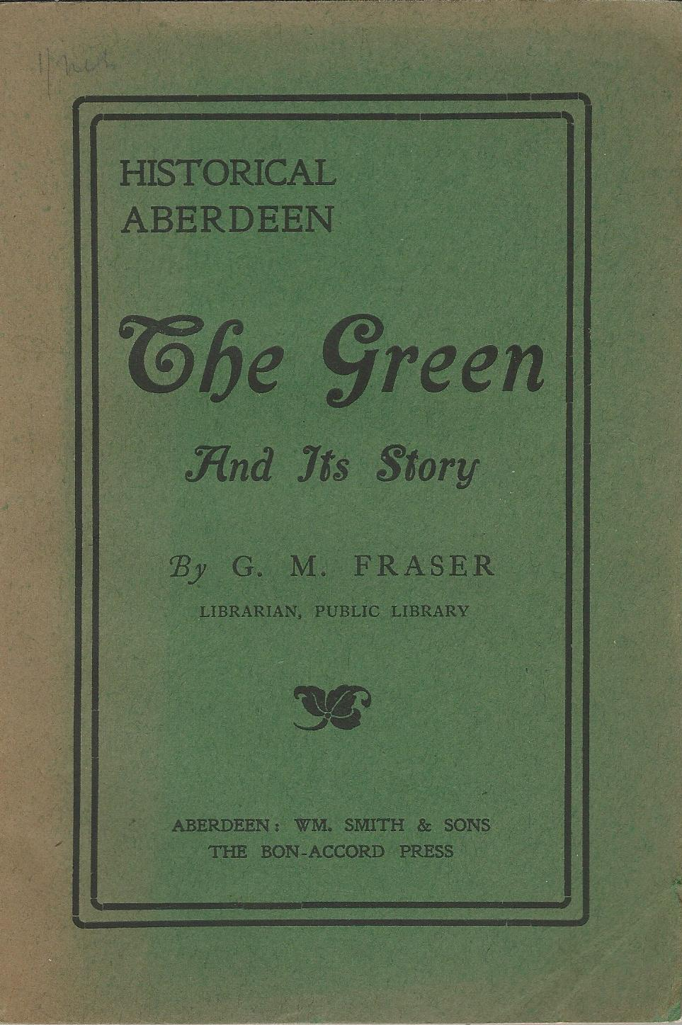 Image for Historical Aberdeen: The Green and its Story.