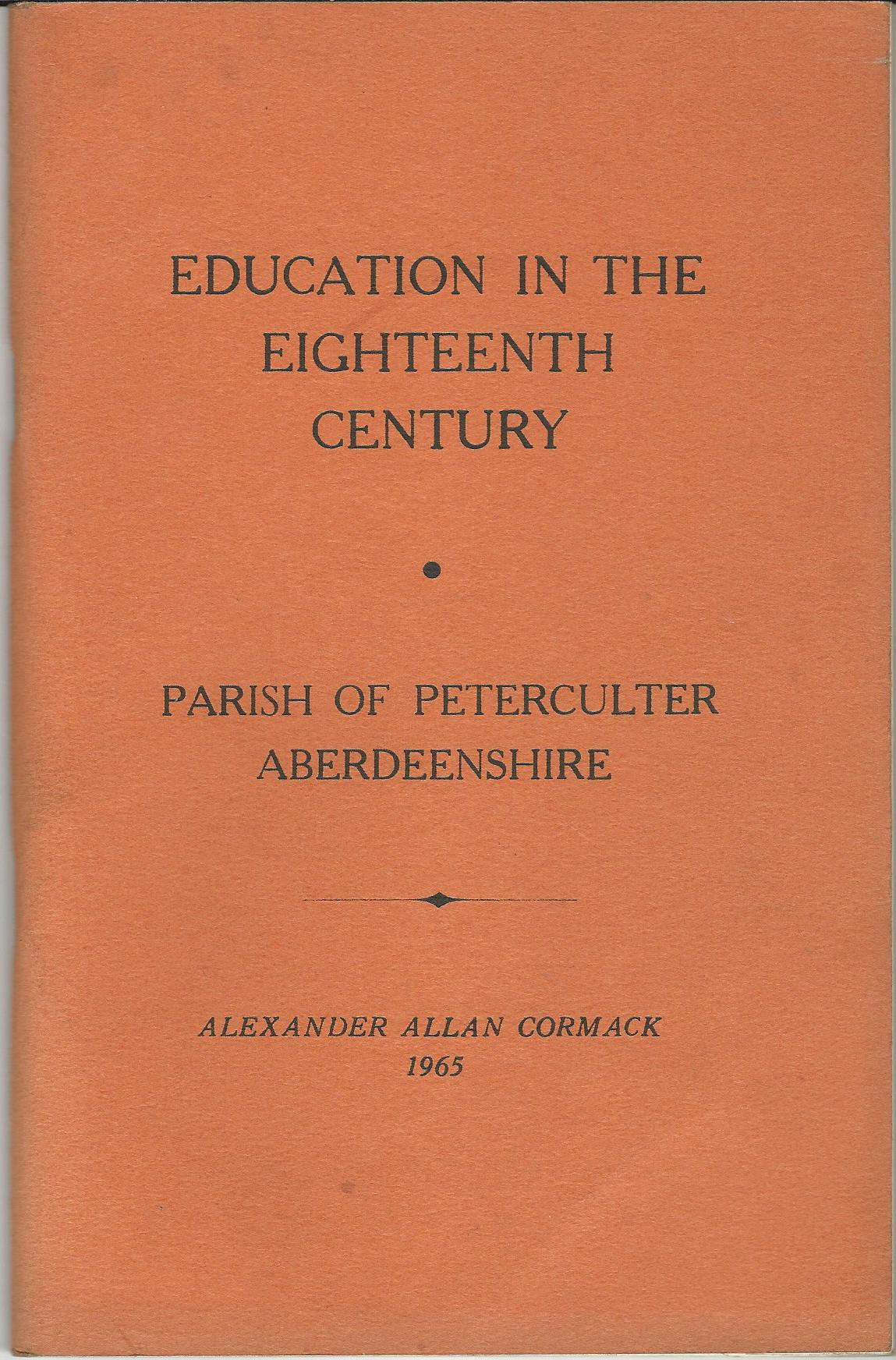 Image for Education in the Eighteenth Century: Parish of Peterculter, Aberdeenshire.