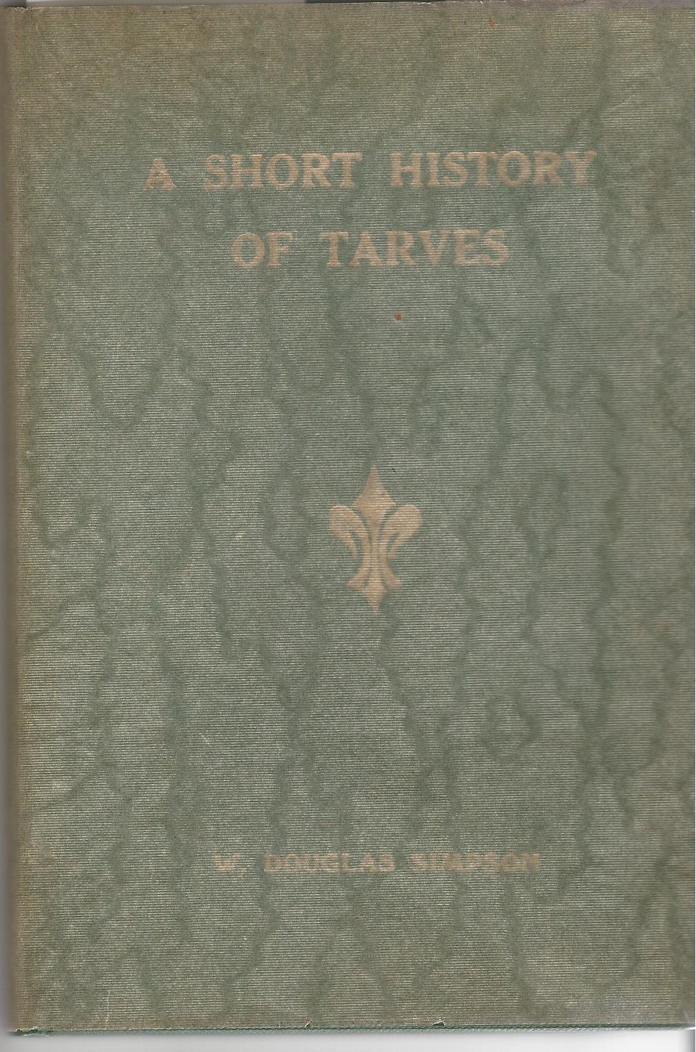 Image for A Short History of Tarves.