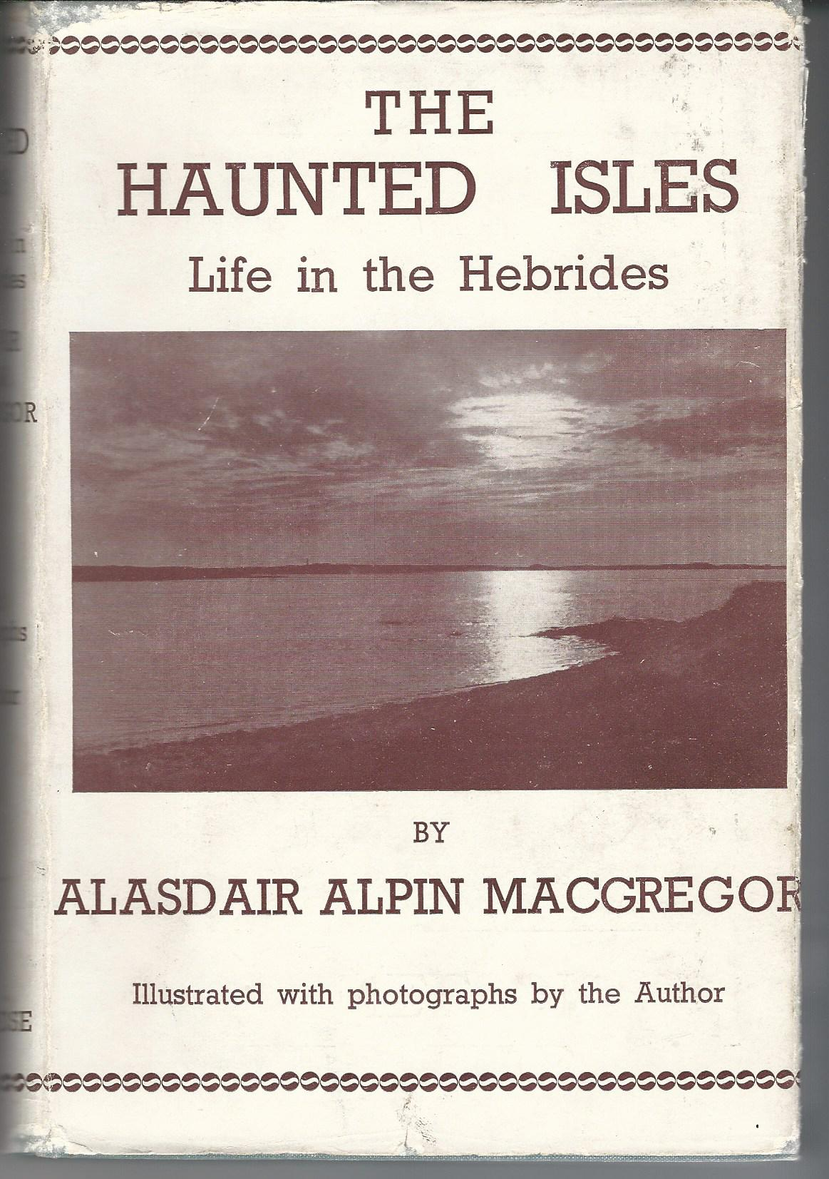 Image for The Haunted Isles: Life in the Hebrides.