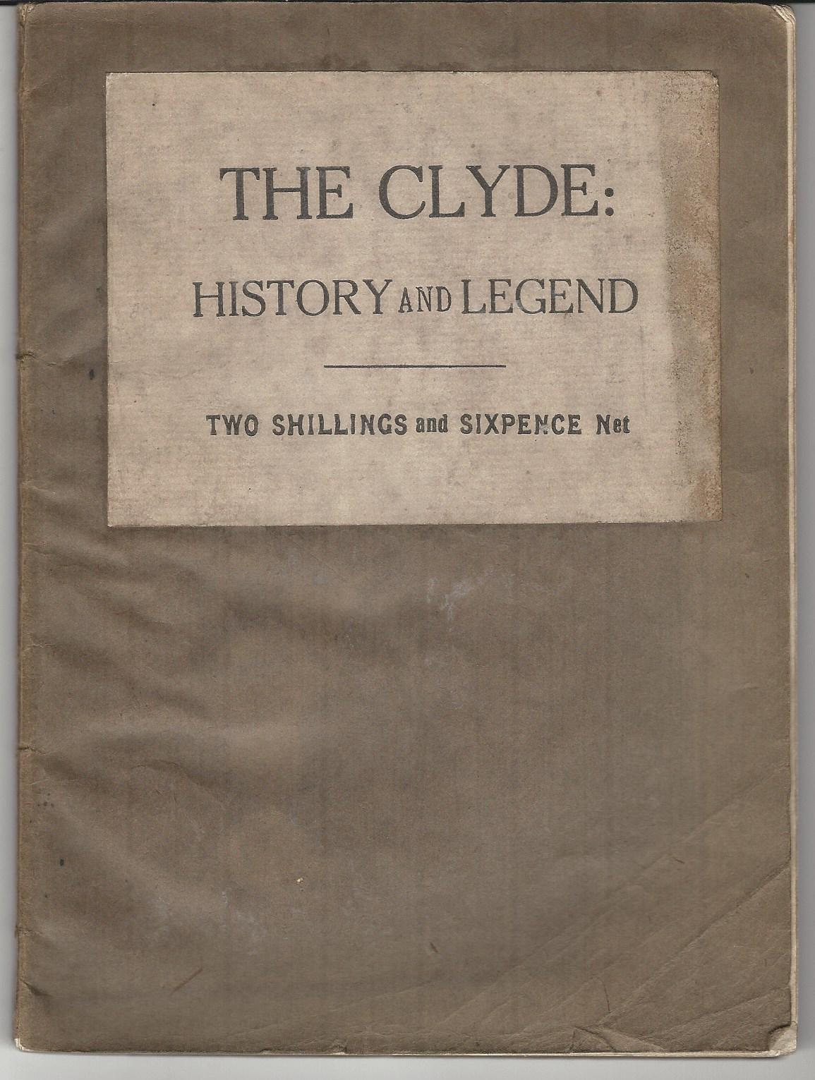 Image for The Clyde: History and Legend.