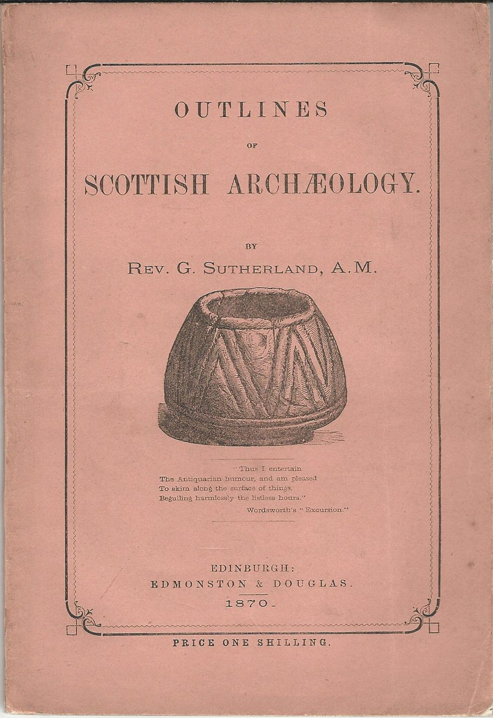 Image for Outlines of Scottish Archaeology