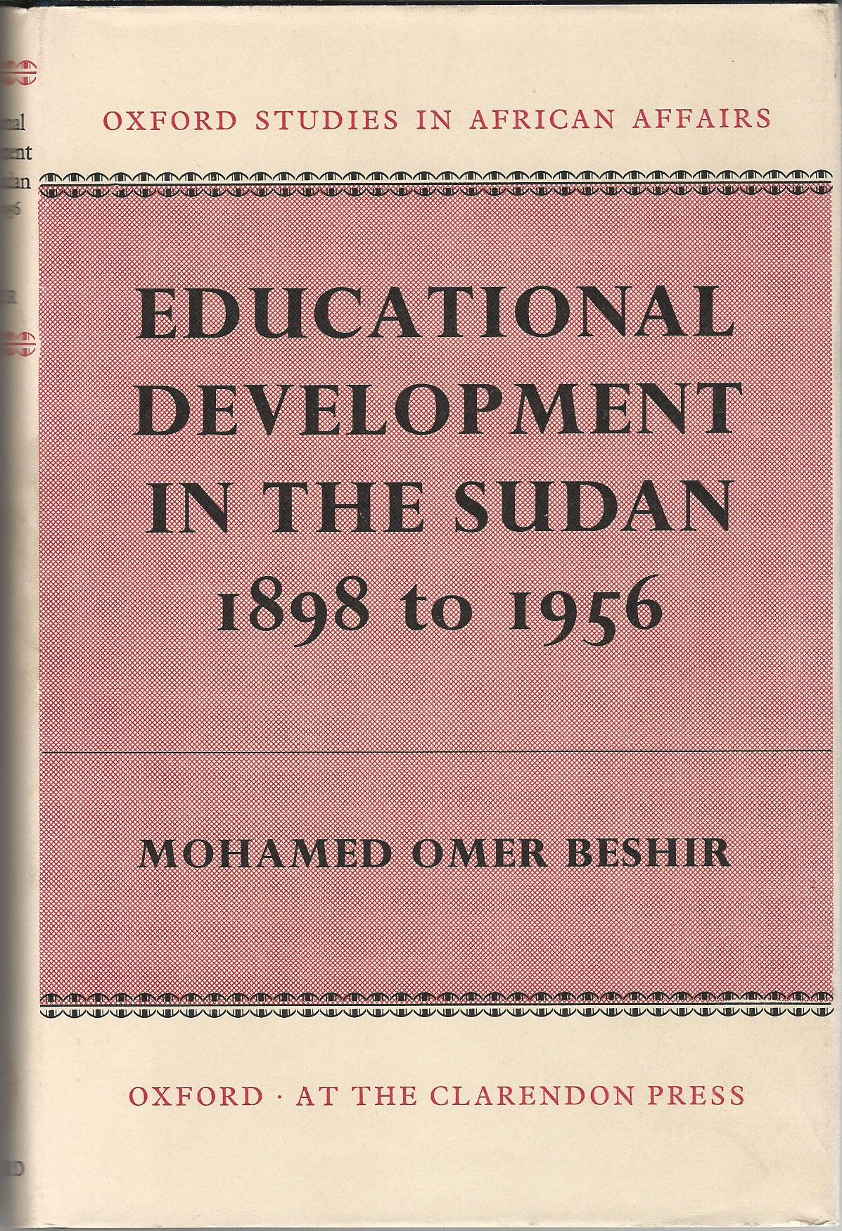 Image for Educational Development in the Sudan 1898-1956.