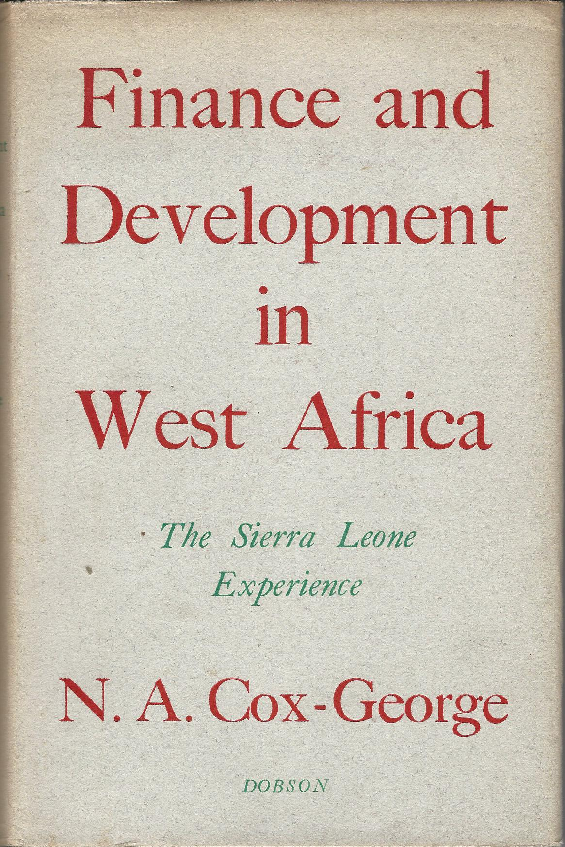 Image for Finance and Development in West Africa: The Sierra Leone Experience.