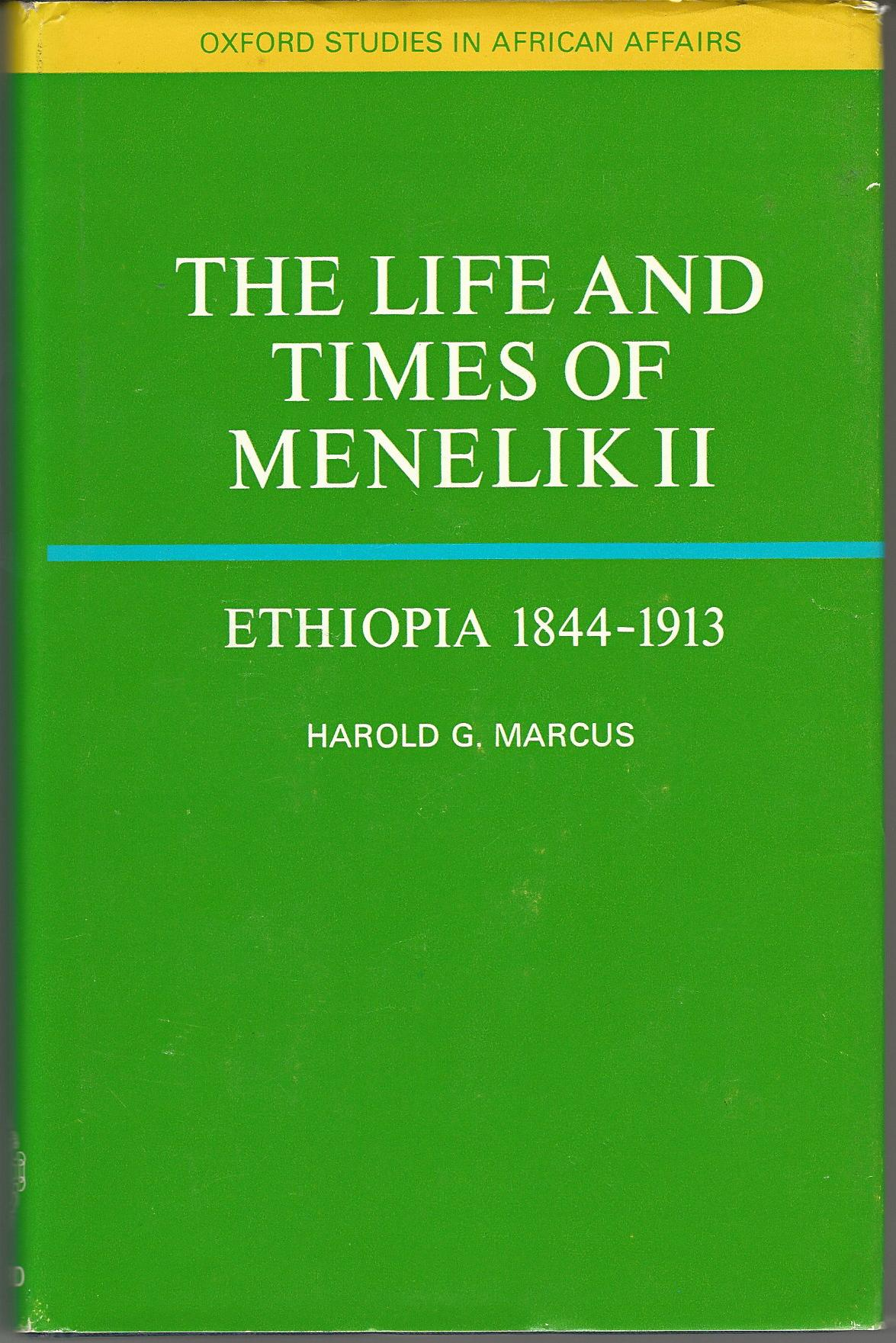 Image for Life and Times of Menelik II of Ethiopia, 1844-1913 (Study in African Affairs)