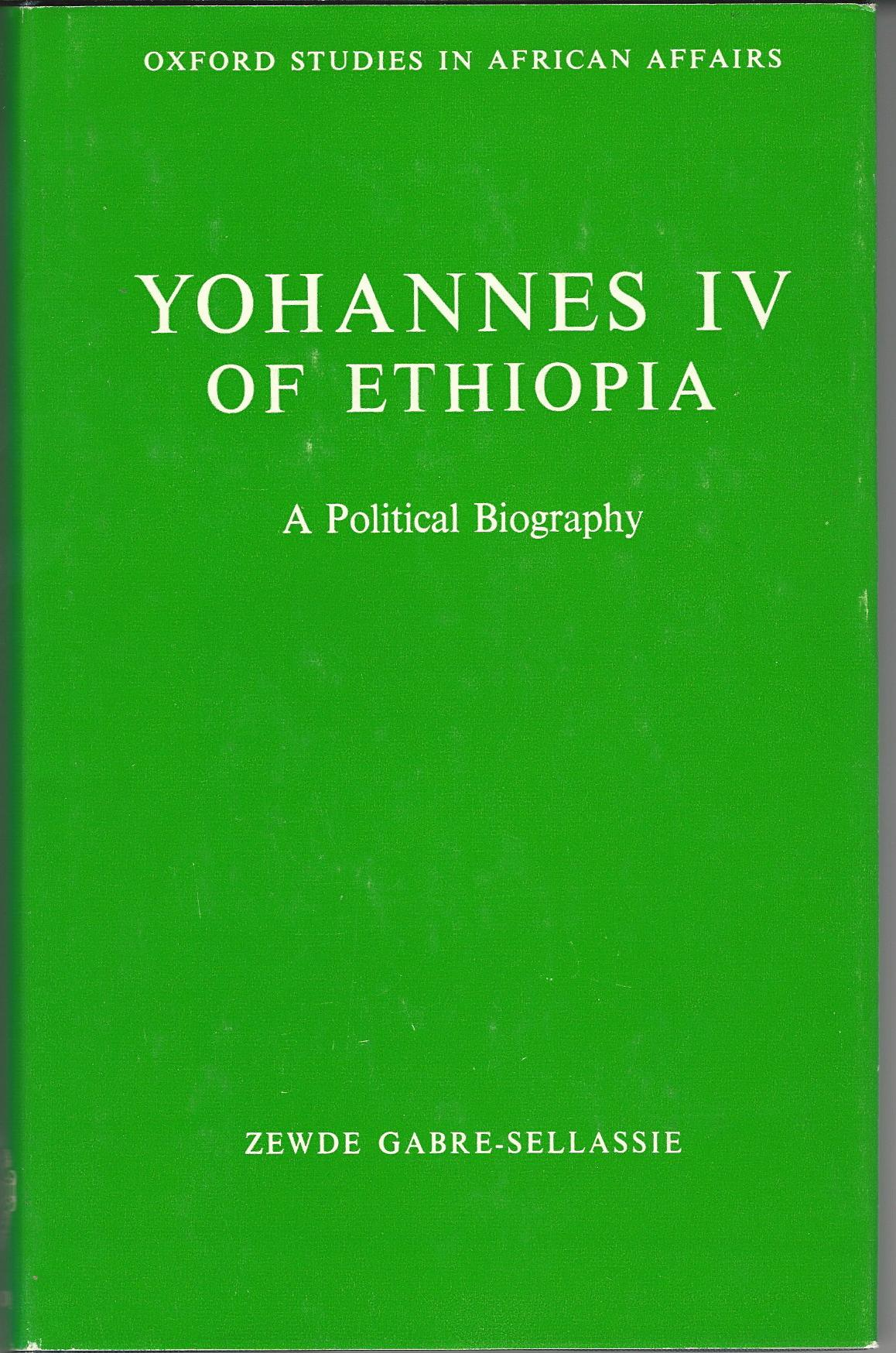 Image for Yohannes IV of Ethiopia: A Political Biography
