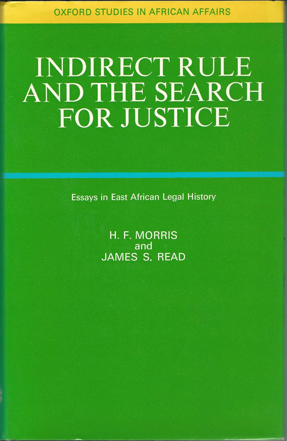 Image for Indirect Rule and the Search for Justice: Essays in East African Legal History