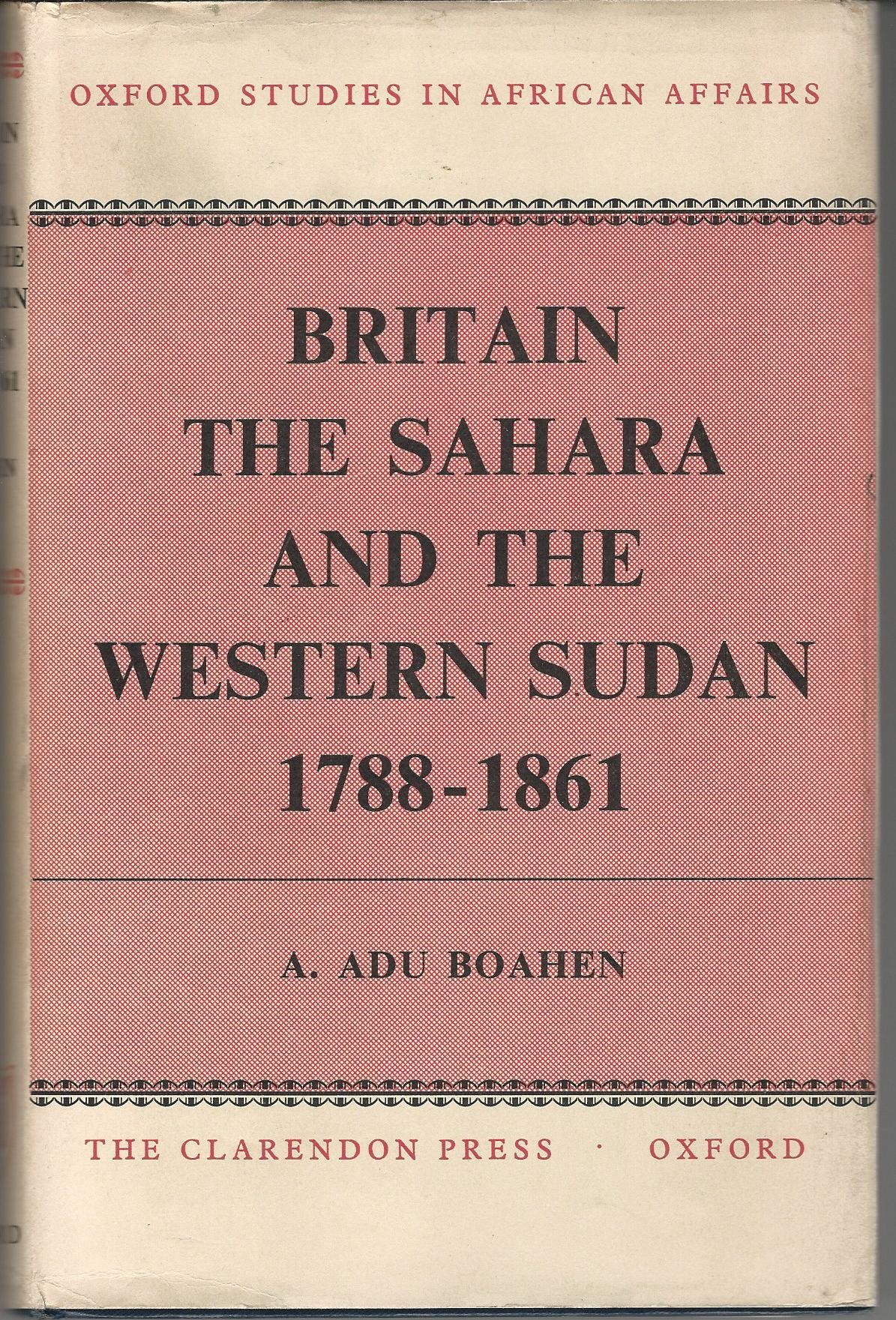 Image for Britain, The Sahara and The Western Sudan 1788-1861.
