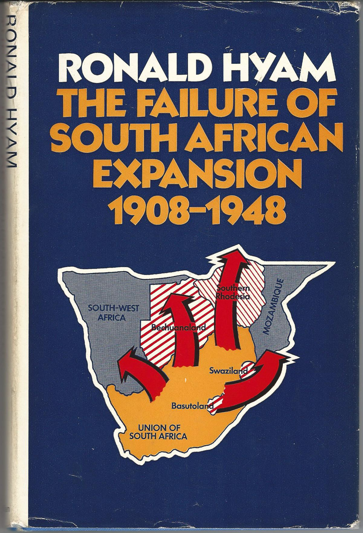 Image for Failure of South African Expansion, 1908-48