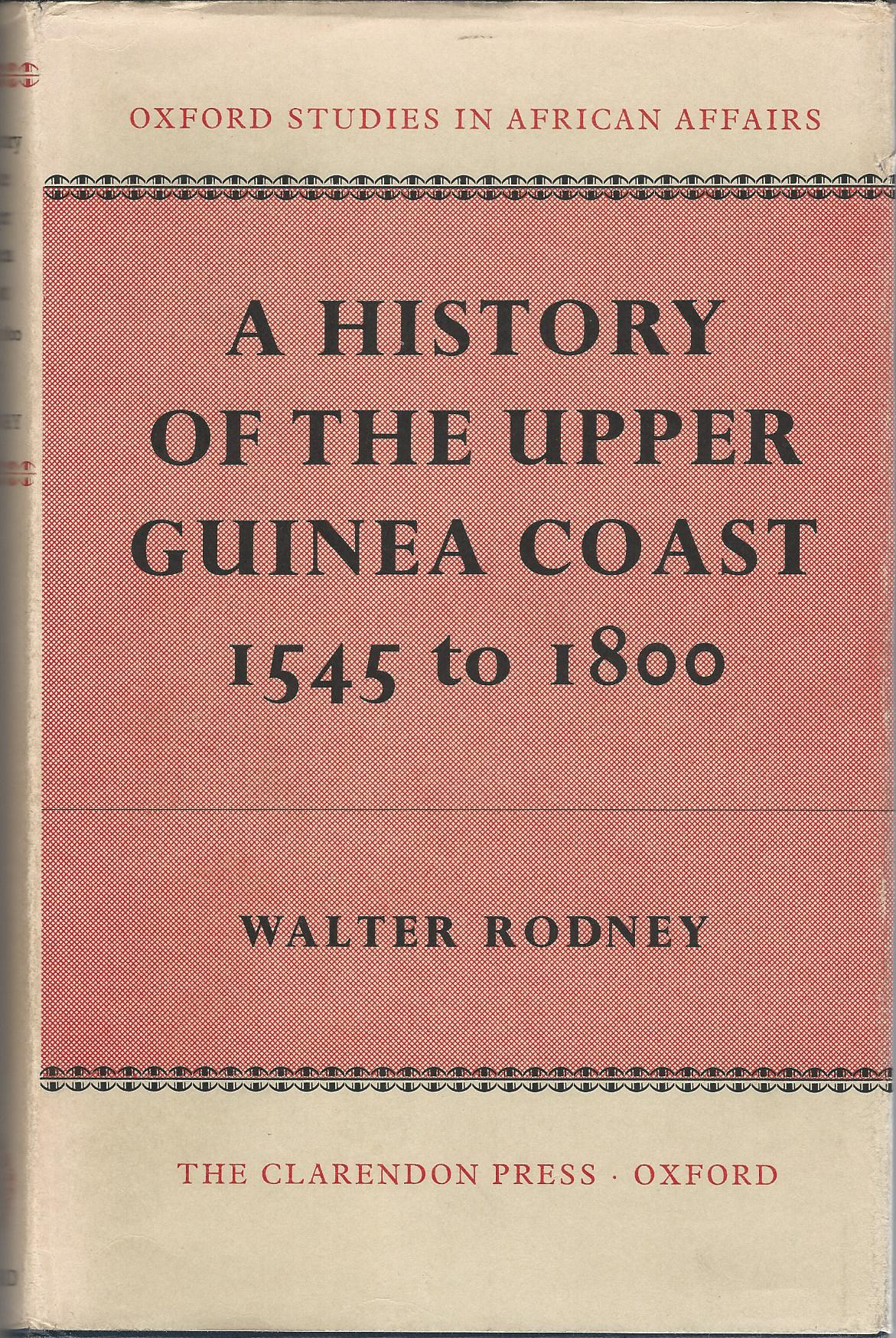 Image for A History of the Upper Guinea Coast 1545 to 1800.