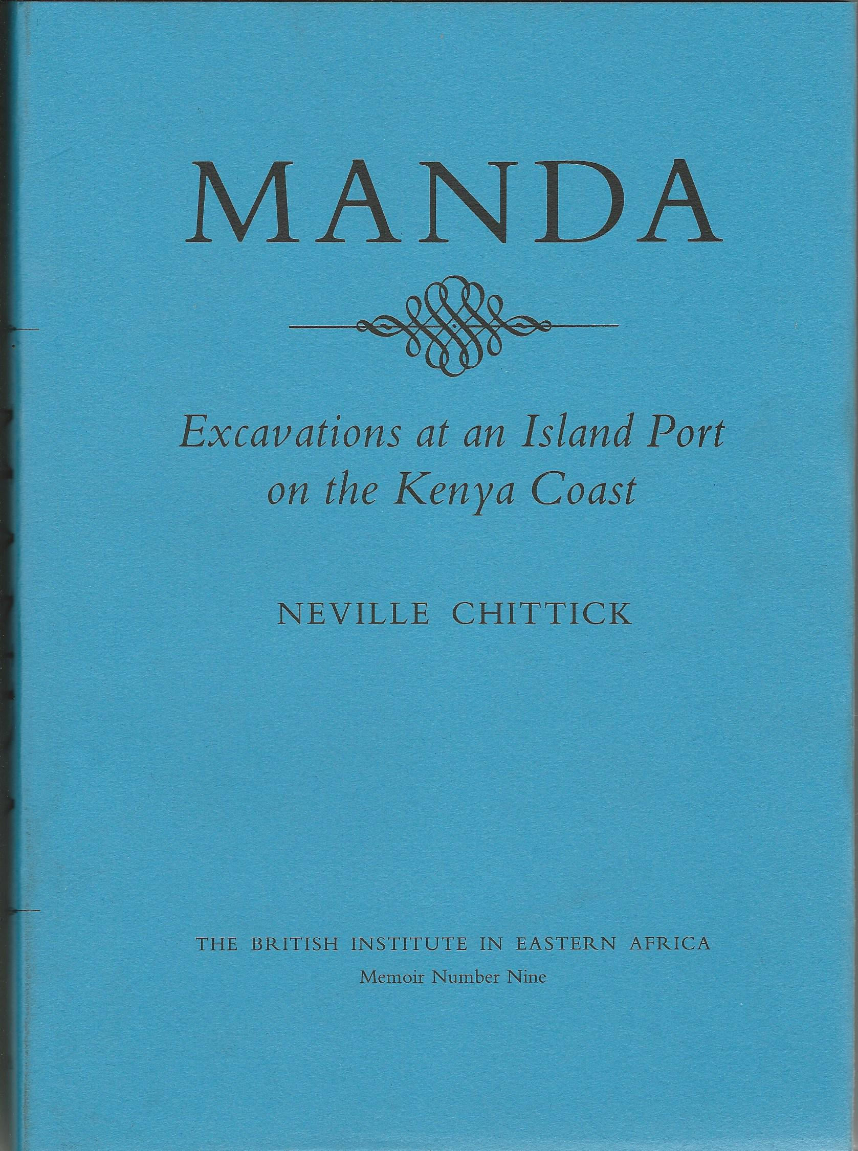 Image for Manda: Excavations at an Island Port on the Kenya Coast (Memoir / the British Institute in Eastern Africa)