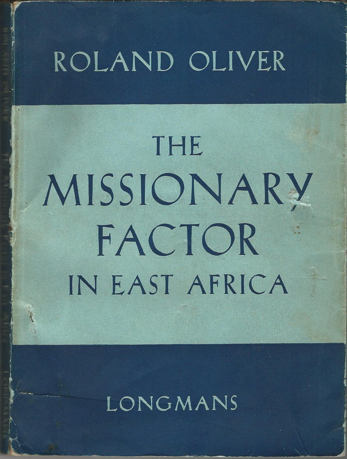 Image for The Missionary Factor in East Africa.