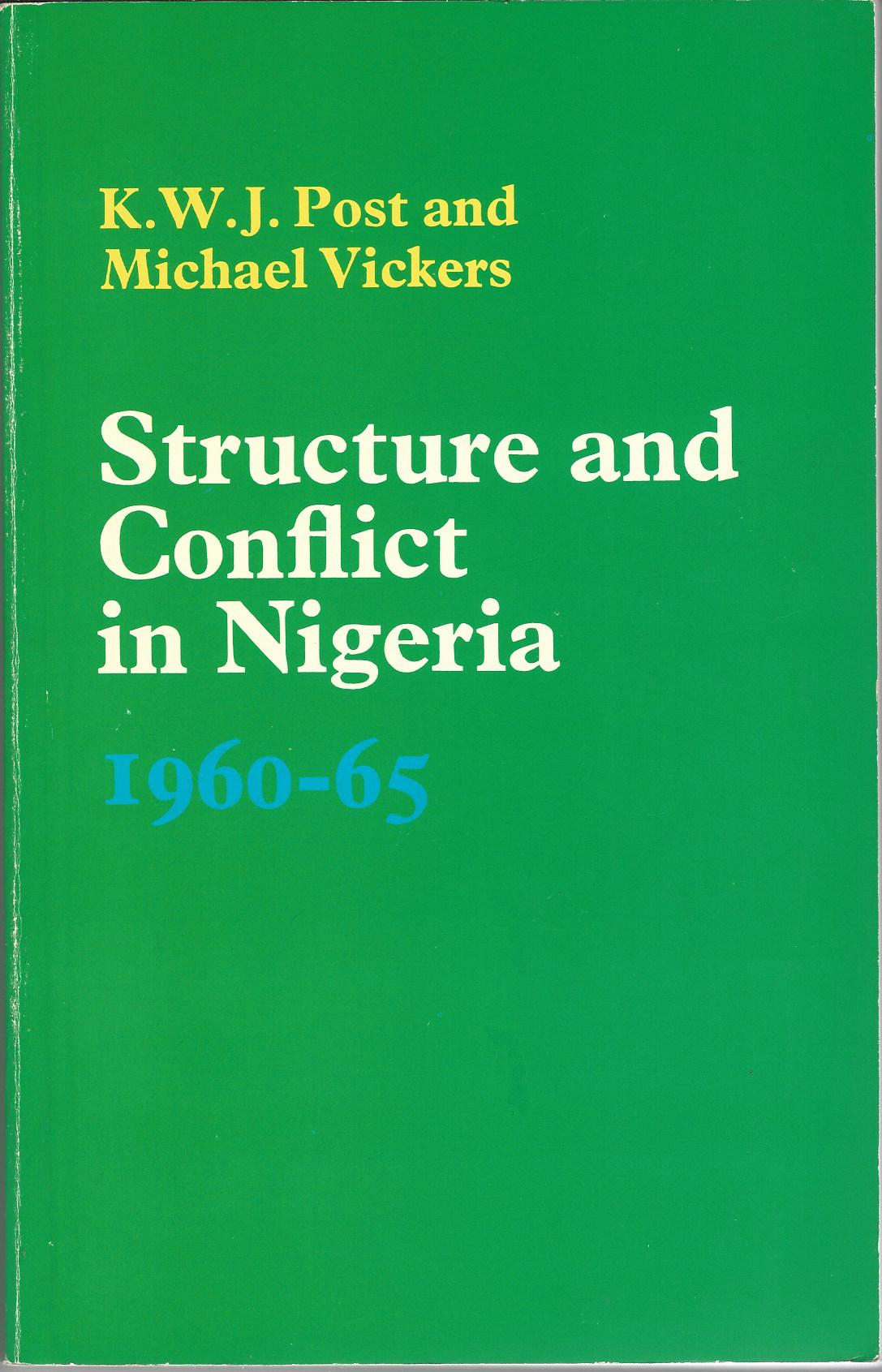 Image for Structure and conflict in Nigeria, 1960-1965.