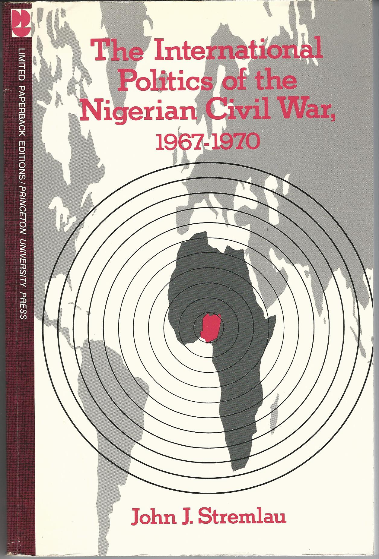 Image for The International Politics of the Nigerian Civil War, 1967-1970